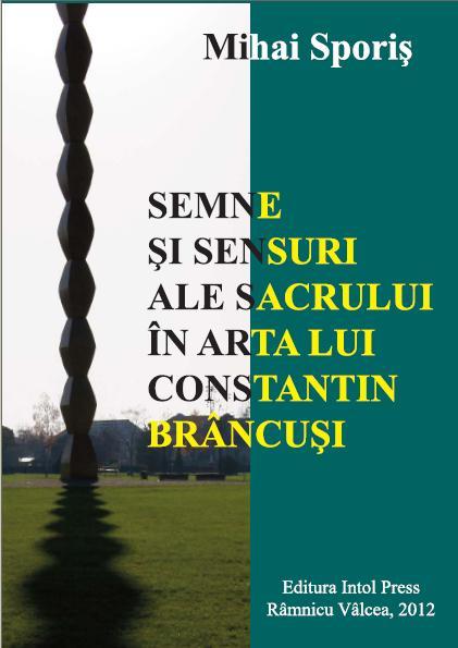 Semne şi sensuri ale sacrului în arta lui Constantin Brâncuşi
