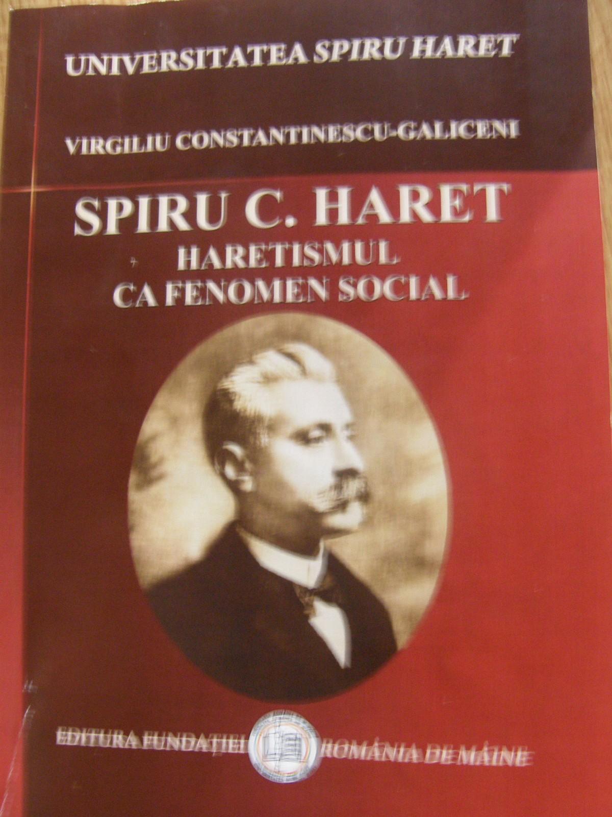 Spiru C. Haret - Haretismul ca fenomen social