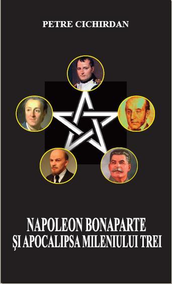 Napoleon Bonaparte si apocalipsa mileniului III