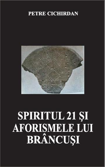 Spiritul 21 si aforismele lui Brancusi