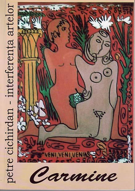P. Cichirdan, Carmine, Volum poezii ilustrat cu Carmina Burana, 2008, pictură pe sticlă